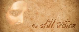 STILL_SMALL_VOICE11