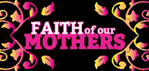 faithmothers-copy-1080x515