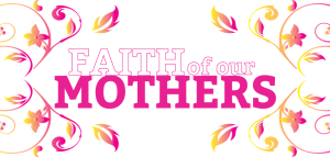 faithmothers-copy-1080x515